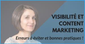 Visibilité et content marketing : erreurs à éviter et bonnes pratiques !